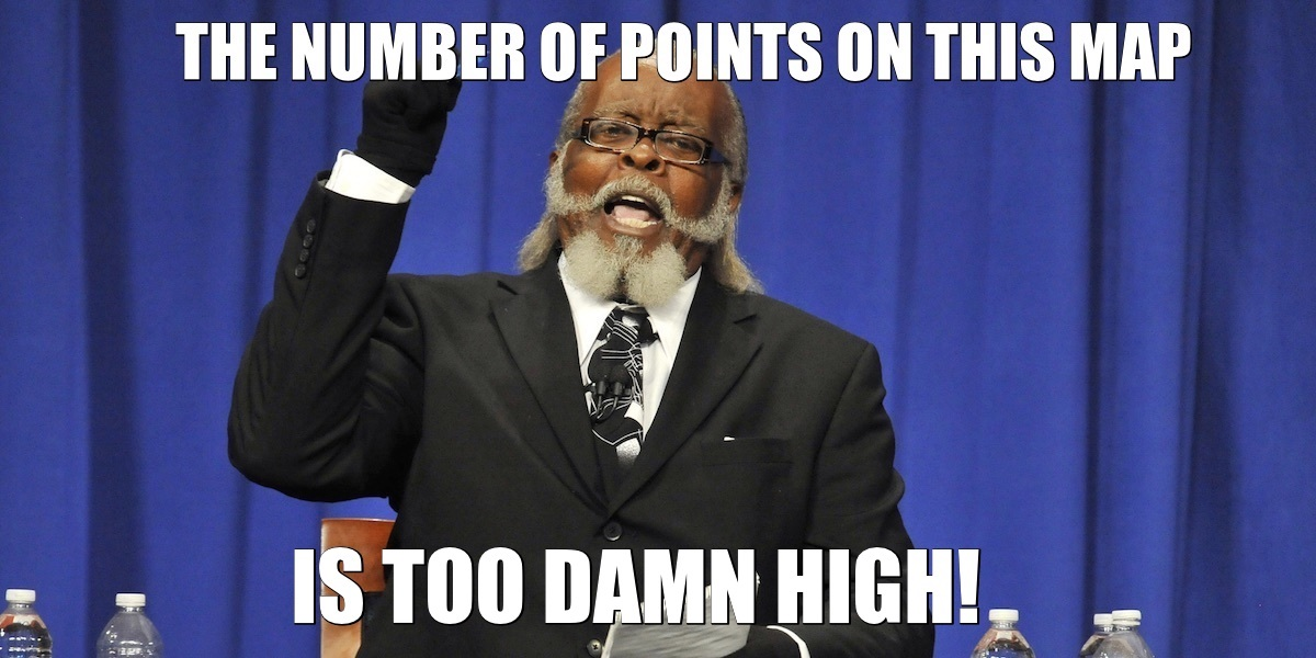 The number of points on this map is too damn high!